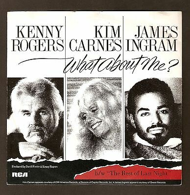"Kenny Rogers Kim Carnes James Ingram - What about me  7"" vinyl 1984 A1/B1"