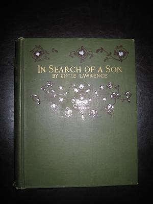 Antique 1st Edition 'In Search of a Son' by Uncle Lawrence~Illustrated~1889