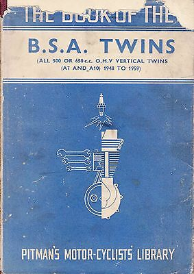 Pitmans ~ BOOK of the BSA Twins 500 650 OHV A7 & A10 1948 to 1959 ~ 1st Ed 1960