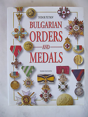 Bulgarian Orders And Medals 1878-2005 English Version / Edition / Album / Book
