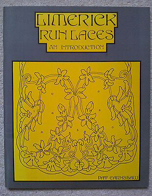 Limerick Run Laces: An Introduction By Pat Earnshaw, 1992