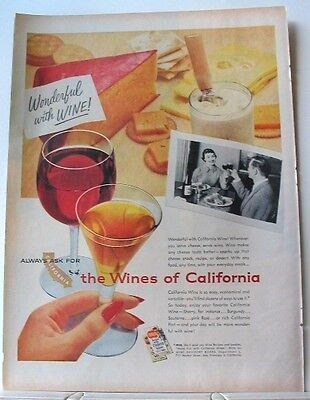 1957 CALIFORNIA WINE Ad ~ serve with cheese ~ tastes better
