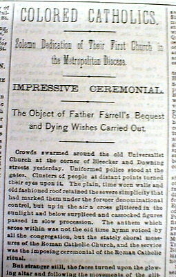 1883 newspaper 1st Negro Catholic Church in NY City opens - ST BENEDICT THE MOOR