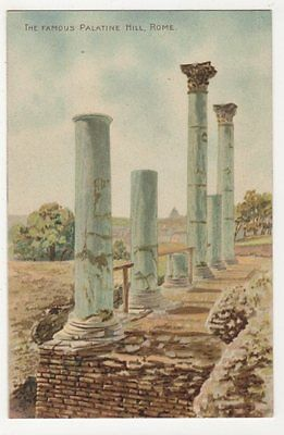Italy, The Famous Palatine Hill Rome, Early Tuck 215 Art Postcard, B186