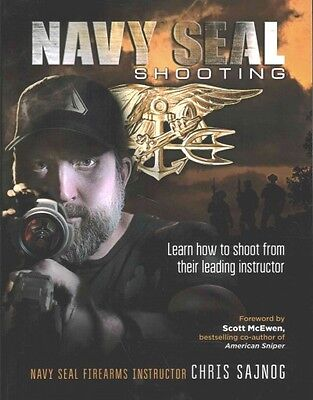 Navy SEAL Shooting Book by Leading Sniper Instructor~Highly Detailed Tactics~NEW