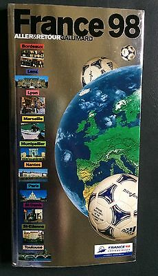 Guide officiel Gallimard football coupe du monde France 1998 FIFA WORLD CUP