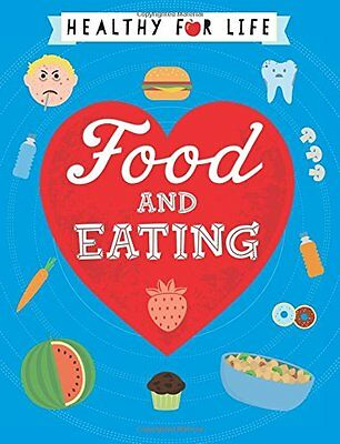 Food and Eating (Healthy for Life) New Hardcover Book Anna Claybourne