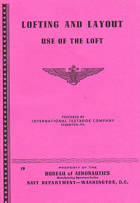 WW2 US Navy Aircraft Manufacture--Lofting and Layout: Use of the Loft