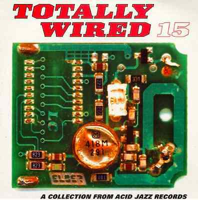 TOTALLY WIRED 15 a collection from ACID JAZZ RECORDS