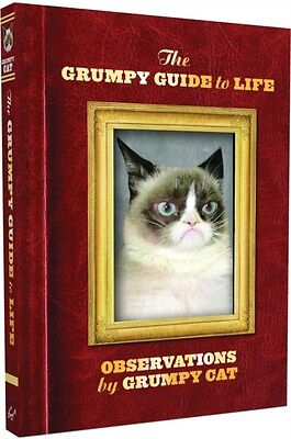 The Grumpy Guide to Life: Observations from Grumpy Cat (Hardcover), Grumpy Cat,.