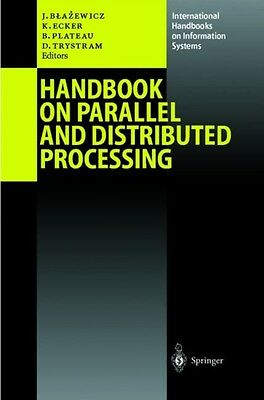 Handbook on Parallel and Distributed Processing (International Handbooks on Inf.