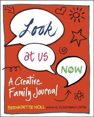 Look at Us Now: A Creative Family Journal (Paperback), 9780399176821