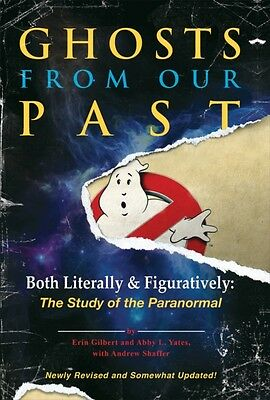 Ghosts from Our Past: Both Literally and Figuratively: The Study of the Paranor.