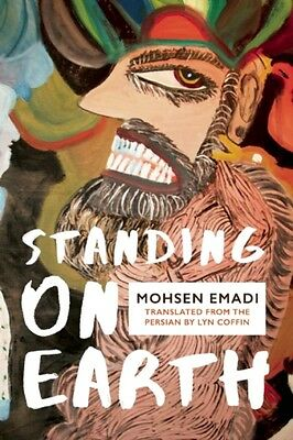 Standing on Earth (Paperback), Emadi, Mohsen, Coffin, Lyn, 9781944700003