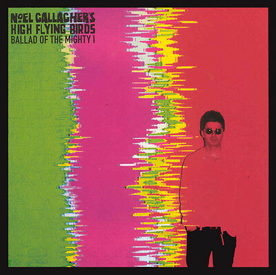 "Noel Gallaghers High Flying Birds, Ballad Of The Mighty I, NEW 7"" vinyl single"