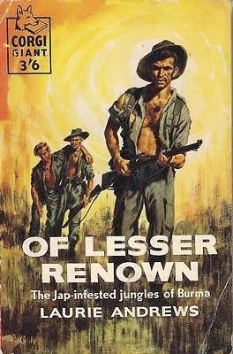 Of Lesser Renown, Laurie Andrews, WW2 Novel, 1st Ed, Burma, Death March, Jungles