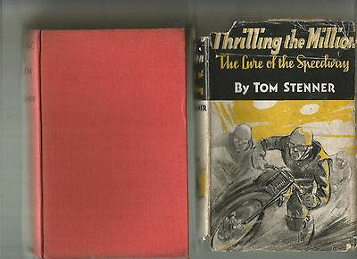 Thrilling The Million The Lure Of The Speedway by Tom Stenner