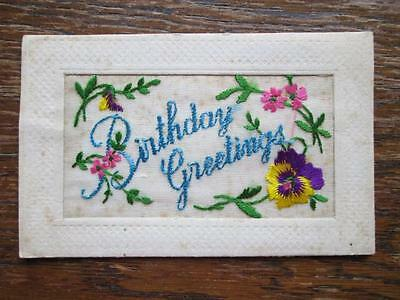 BIRTHDAY GREETINGS - EMBROIDERED SILK POSTCARD PUBLISHED IN PARIS (1910s)