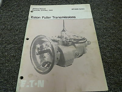 EATON FULLER MODEL RT-6609 9 Speed Transmission Shop Service Repair Manual  Book
