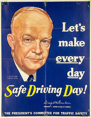 Large Safe Driving automobile-related poster featuring Dwight Eisenhower 1955