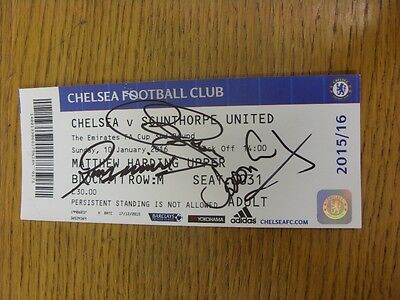 10/01/2016 Autographed Ticket: Chelsea v Scunthorpe United [FA Cup] - Hand Signe