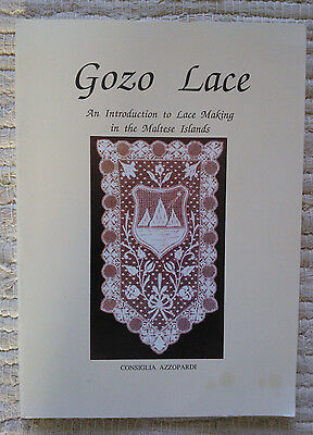 Gozo Lace: An Introduction to Lace Making in the Maltese Islands, 1992