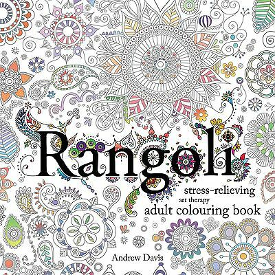 Rangoli: Stress-Relieving, Adult Colouring Book - Art Therapy