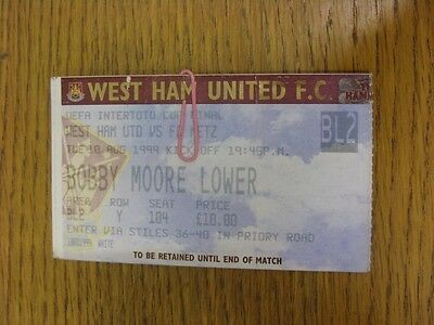 10/08/1999 Ticket: Intertoto Cup Final - West Ham United v Metz (folded). We try