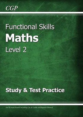 Functional Skills Maths Level 2 - Study & Test Practice New Paperback Book CGP B