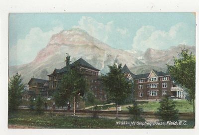 Mount Stephen House Field British Columbia Vintage Postcard Canada 609a