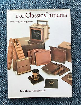 150 Classic Cameras from 1839 to the present Hardback  book