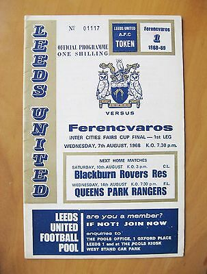 LEEDS UNITED v FERENCVAROS Fairs Cup Final 1968 Exc Condition Football Programme