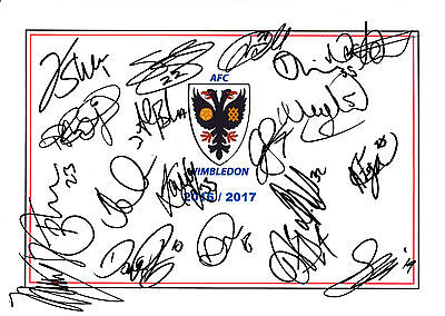 WIMBLEDON AFC, 2016/17 SUPERB SIGNED A4 CARD SHEET BY 19 IN TOTAL, (a)