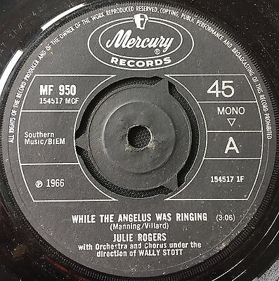 JULIE ROGERS - WHILE THE ANGELUS WAS RINGING  b/w  CLIMB EV'RY MOUNTAIN  (1966)