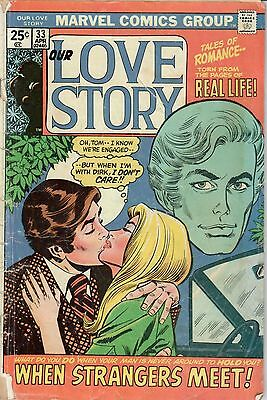 Our Love Story.  Low Grade G Condition. #33   Marvel  Romance  Comic