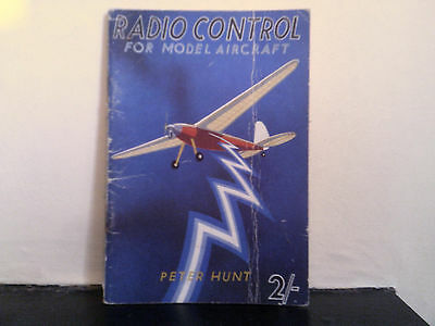 Radio Control For Model Aircraft - Peter Hunt 1942