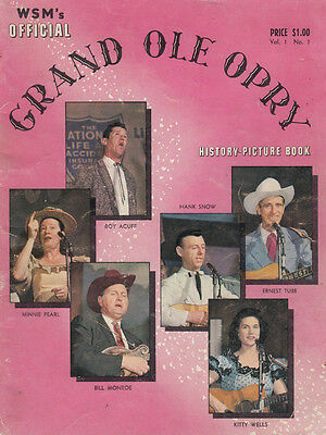 Grand Ole Opry ISSUE ONE Roy Acuff Hank Snow Kitty Wells RARE Country Music Book