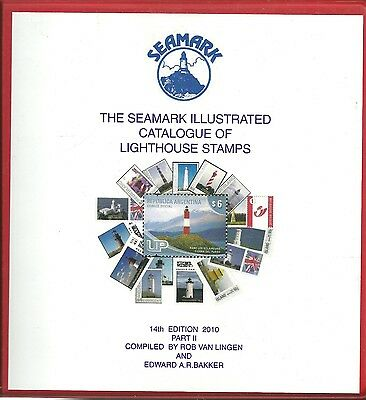 The Seamark Illustrated Catalogue Of Lighthouse Stamps With Supplement