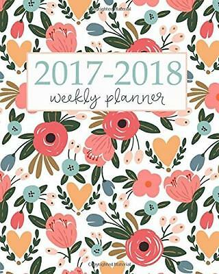 2017 2018 Academic Planner Weekly And Monthly Calendar Schedule Organizer...