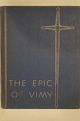 Canadian Legionary British Empire Service League The Epic Of Vimy Reference Book