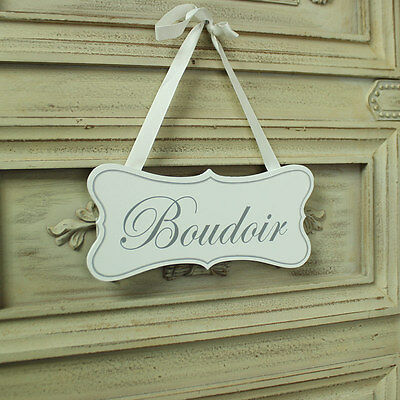 White wooden hanging door plaque sign shabby vintage chic Boudoir message