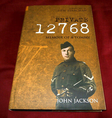 Private 12768. Memoir Of A Tommy. Queen's Own Cameron Highlanders. Ww1. 2004.