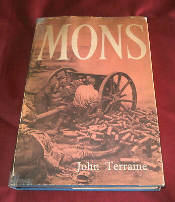 MONS. John Terraine. WW1. 1960. First Edition. Illustrated.