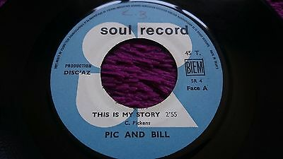 "Pic And Bill ‎– This Is My Story ,  Vinyl, 7"", France , SR4 ,"