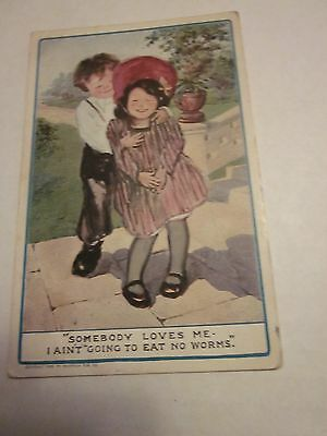 1911 Postcard Somebody Loves Me Q Ain't going to eat no worms  B468 Anderson