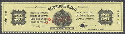 """Haiti, 1900's 50 cigar stamp fiscal ovpt. """"SPECIMEN""""  Am. Banknote archives, NH"""
