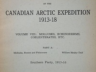 Canadian Arctic Expedition 1913-18 VIII Mollusk Echinoderm Coelenterate Part A