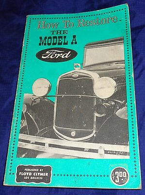 BG625 Vtg Clymer How To Restore The Model A Ford Book 1961