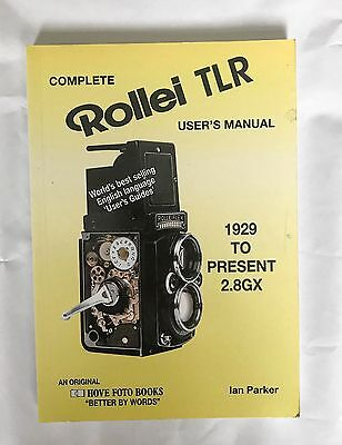 Complete Rollei TLR user's manual 1929 - to 2.8 GX