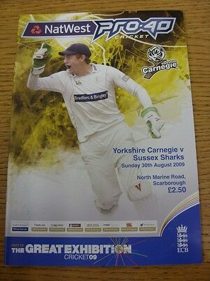 30/08/2009 Cricket Programme: Yorkshire v Sussex [Pro-40] [At Scarborough]. Than